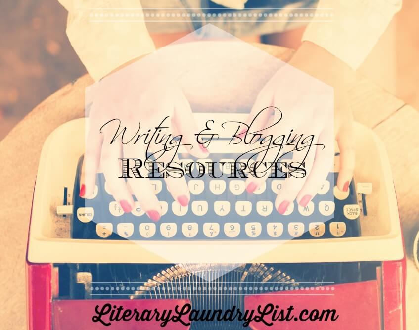 Writing and Blogging Resources - Literary Laundry List