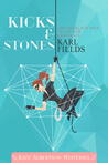 Review: Kicks & Stones, by Karl Fields