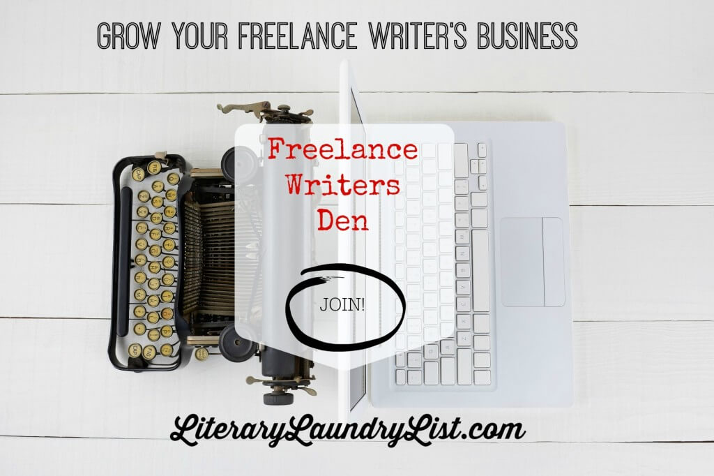 Join the Freelance Writers Den & Grow Your Writing Business - Literary Laundry List