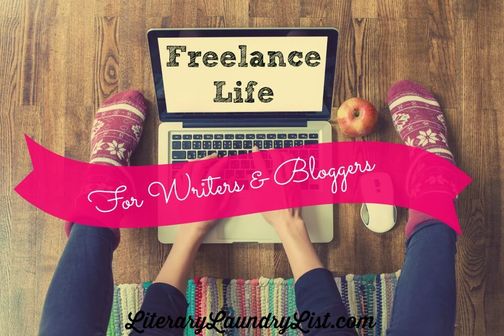 Freelance Life - Literary Laundry List
