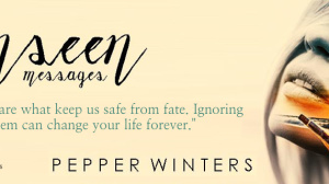 Book Blitz! Unseen Messages by Pepper Winters