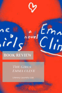 The Girls, Emma Cline - Literary Laundry List