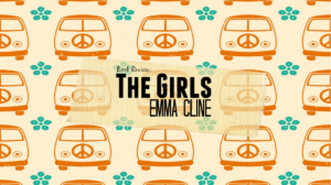 Review: The Girls, by Emma Cline
